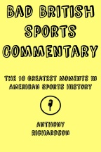 Bad British Sports Commentary Cover 6